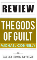 The Gods of Guilt  Lincoln Lawyer   by Michael Connelly   Review