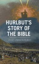Hurlbut's Story of the Bible [Pdf/ePub] eBook