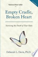 Empty Cradle Broken Heart
