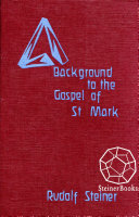Background to the Gospel of St. Mark