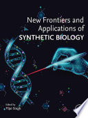 New Frontiers and Applications of Synthetic Biology