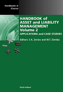 Handbook of Asset and Liability Management  Applications and case studies Book