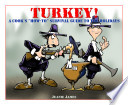 Turkey! A Cook's 'How-To' Survival Guide to the Holidays