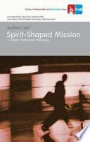 Spirit-shaped Mission
