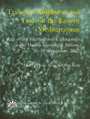 Transport Amphorae and Trade in the Eastern Mediterranean