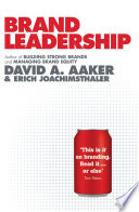 """Brand Leadership"" by David A. Aaker, Erich Joachimsthaler"