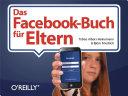 Das Facebook Buch f  r Eltern
