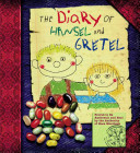 The Diary of Hansel and Gretel