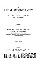 A Legal Bibliography of the British Commonwealth of Nations  The laws of Australia  New Zealand and their Dependencies to June  1958  2nd ed