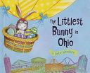 The Littlest Bunny in Ohio
