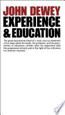 """Experience And Education"" by John Dewey"