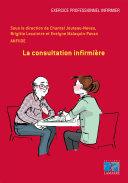 La consultation infirmière - Editions Lamarre
