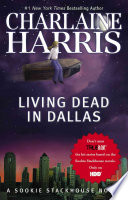 link to Living dead in Dallas in the TCC library catalog
