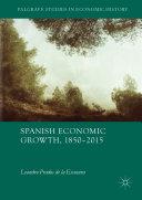 Spanish Economic Growth, 1850–2015