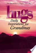Hugs Daily Inspirations for Grandmas