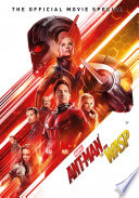 Ant Man And The Wasp The Official Movie Speical