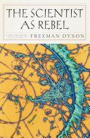 The Scientist as Rebel