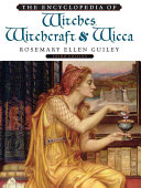 The Encyclopedia of Witches  Witchcraft  and Wicca Book PDF