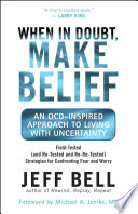 When in Doubt, Make Belief