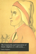 The Commedia and Canzoniere of Dante Alighieri, tr. with notes, essays and intr. by E.H. Plumptre