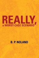 Really, a Worst-Case Scenario Pdf/ePub eBook