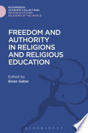 Freedom And Authority In Religions And Religious Education