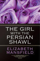 Pdf The Girl with the Persian Shawl Telecharger