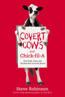 Covert Cows and Chick fil A