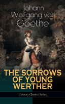 Pdf THE SORROWS OF YOUNG WERTHER (Literary Classics Series)