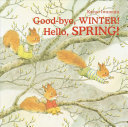 Good bye  Winter  Hello  Spring