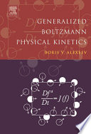 Generalized Boltzmann Physical Kinetics