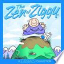 The Zen of Ziggy