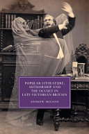 Pdf Popular Literature, Authorship and the Occult in Late Victorian Britain