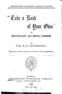 Popular edition of col  Ingersoll s lectures   Freethought publ  co  s ed