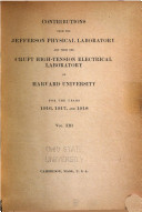 Contributions from the Jefferson Physical Laboratory and from the Cruft High-Tension Electrical Laboratory of Harvard University for the Year