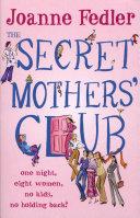 The Secret Mothers Club