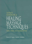Tappan s Handbook of Healing Massage Techniques