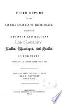 Report relating to the registry and return of births, marriages and deaths and of divorce in the state of Rhode Island. 1857