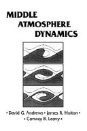 Middle atmosphere dynamics david g andrews james r holton other editions view all fandeluxe Choice Image