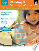 Making And Writing Words Grades K 1