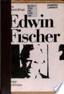 The recordings of Edwin Fischer