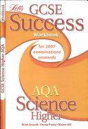 GCSE AQA Science Higher Success Workbook