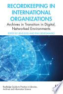 Recordkeeping in International Organizations