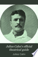 Julius Cahn S Official Theatrical Guide
