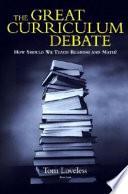 The Great Curriculum Debate