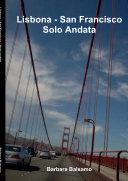 Lisbona - San Francisco Solo Andata
