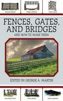 Fences, Gates, and Bridges