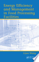Energy Efficiency and Management in Food Processing Facilities Book