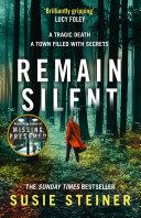 Remain Silent (Manon Bradshaw, Book 3)