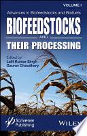 Advances In Biofeedstocks And Biofuels Volume 1 Book PDF